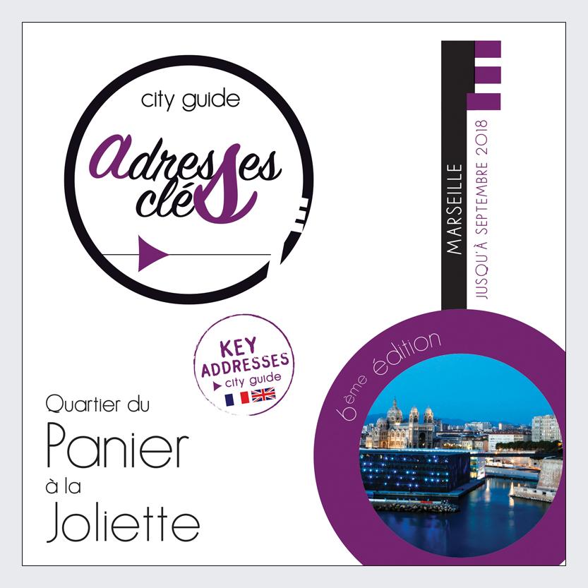 Adresses Clés de Marseille du Panier à la Joliette