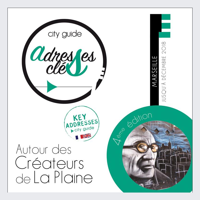 Adresses Clés de Marseille des créateurs de la Plaine