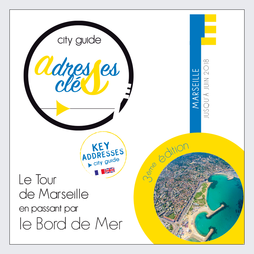Les Adresses Clés du Bord de Mer de Marseille