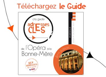 City Guide Adresses Clés de l'Opéra à MARSEILLE