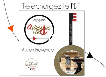 City Guide Adresses Clés d'Aix en Provence