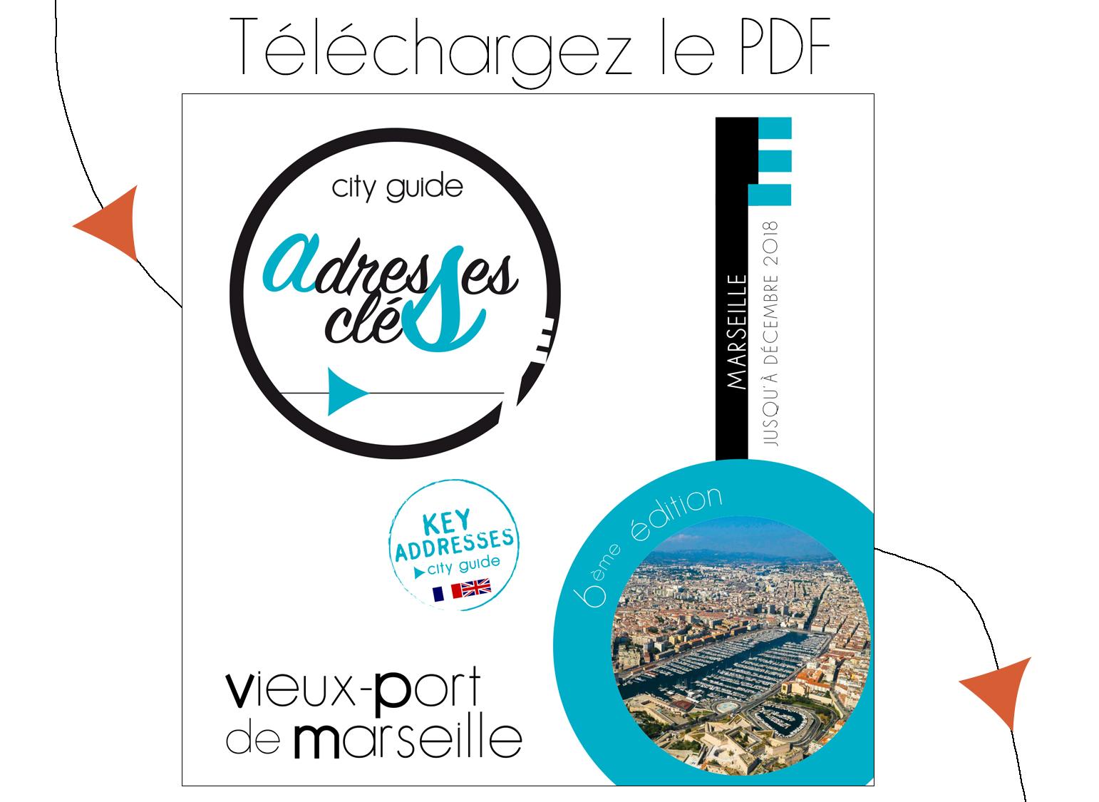 City Guide Adresses Clés du Vieux Port de Marseille 2018