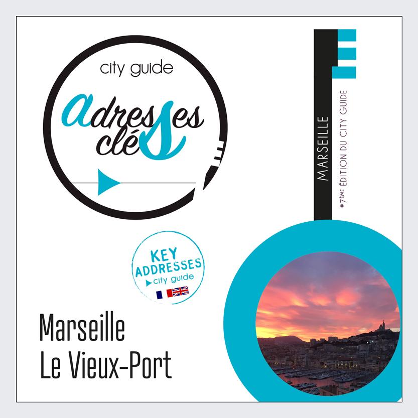 Adresses Clés du Vieux Port de Marseille 2019